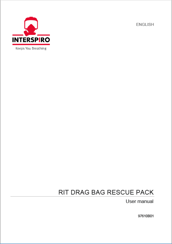 Firefighting user manual: 97610B - RIT Drag Bag Rescue Pack